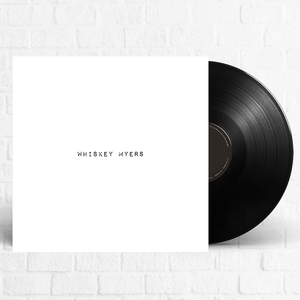 Whiskey Myers - Whiskey Myers [Pre-Order]