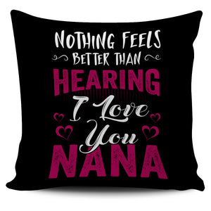 I LOVE YOU NANA PILLOW