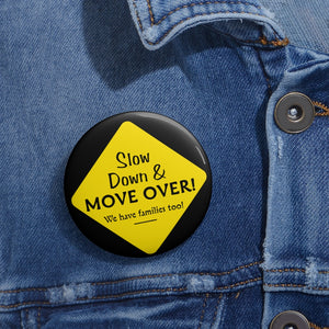 Slow Down Move Over Custom Pin Buttons