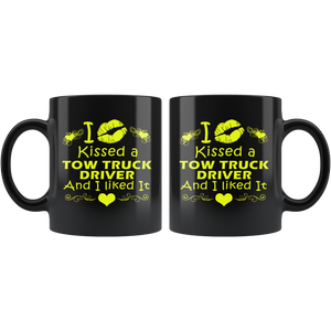 I Kissed A Tow Truck Driver And I Liked It Mug