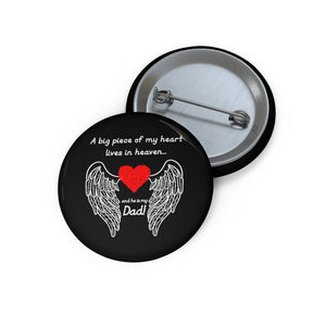 A Big Piece Of My Heart Pin Buttons