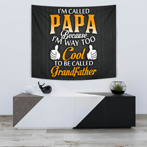 I'M CALLED PAPA TAPESTRY
