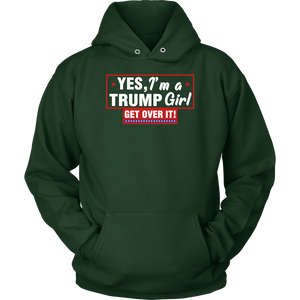 YES, I'm a TRUMP Girl Get Over It!
