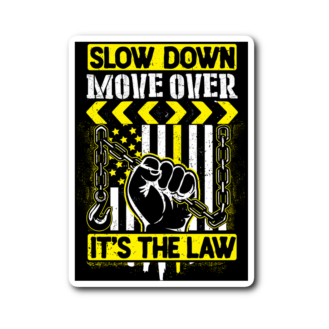Slow Down Move Over Sticker