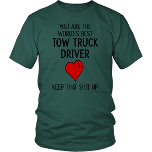THE WORLD'S BEST TOW TRUCK DRIVER SHIRT
