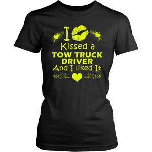 I Kissed A Tow Truck Driver And I liked It Shirt