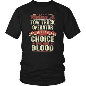 Towing Is In My Blood Shirt