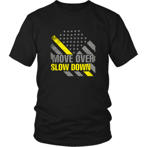Move Over Slow Down Shirt