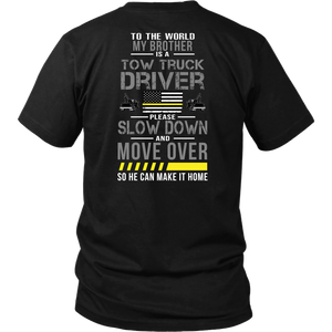 My Brother Is A Tow Truck Operator Shirt