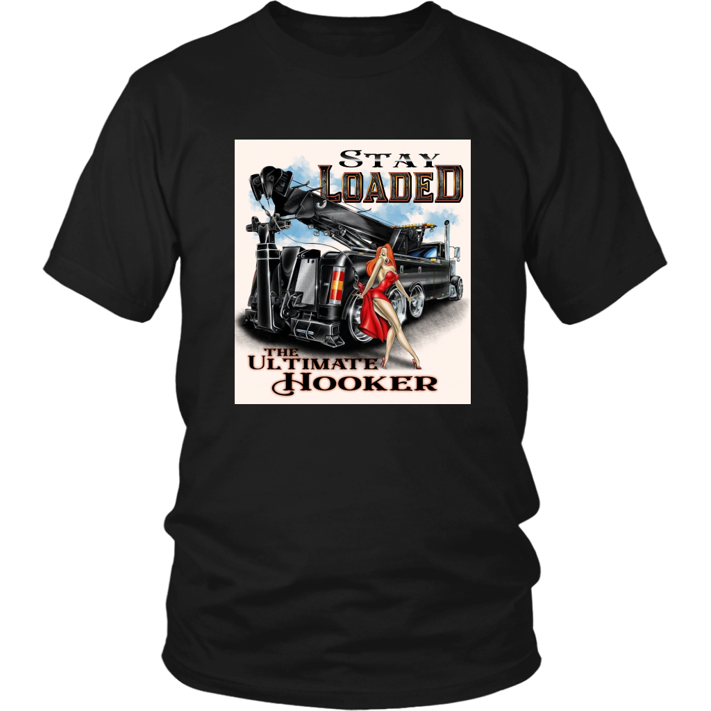 Stay Loaded The Ultimate Hooker Shirt
