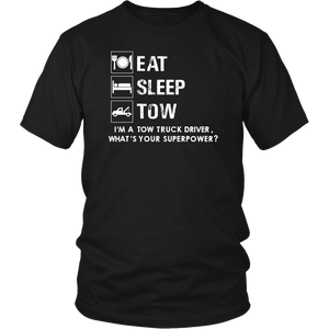 Eat, Sleep, Tow Shirt