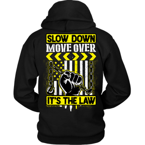 Slow Down Move Over Hoodie