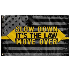 Slow Down Move Over Flag