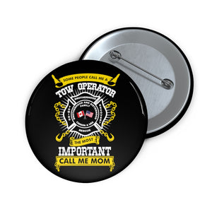 Tow Mom Pin Buttons