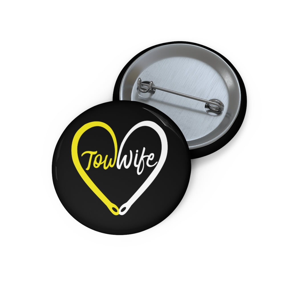 Tow Wife Custom Pin Buttons