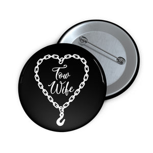 Tow Wife Pin Buttons