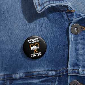 Father and Daughter Pin Buttons