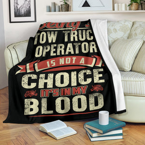 Towing Is In My Blood Blanket