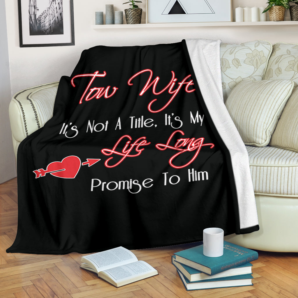 Proud Tow Wife Blanket