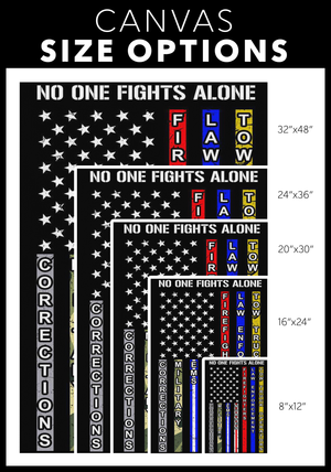 No One Fights Alone Canvas