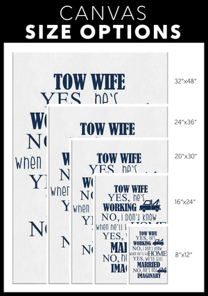 Proud Tow Wife Canvas