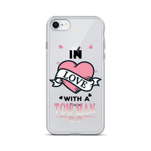 In Love With A Tow Man iPhone Case