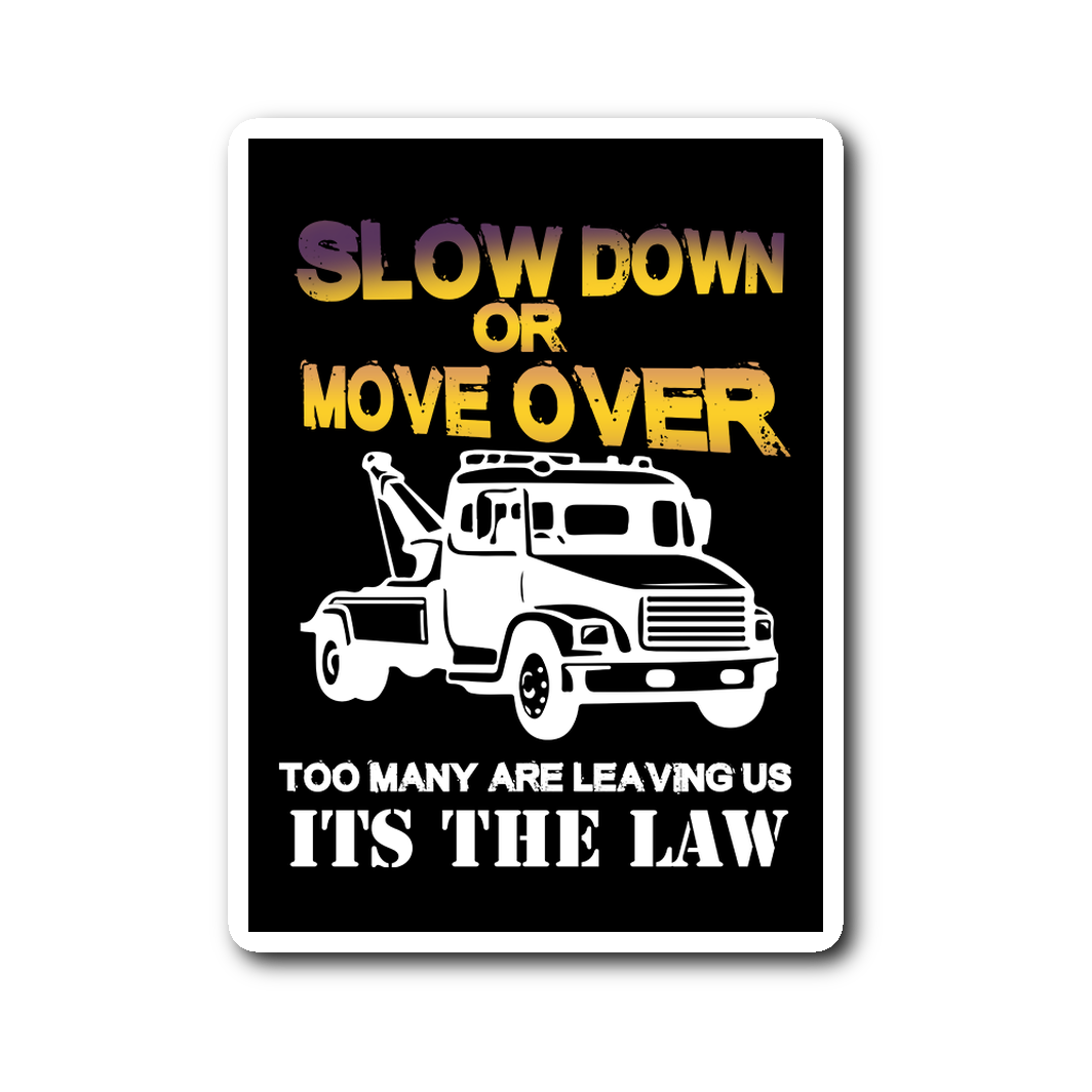 Slow Down Or Move Over Sticker