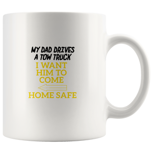 My Daddy Drives A Tow Truck Mug