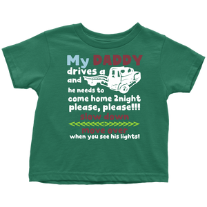 My Daddy Is A Tow Truck Driver Shirt