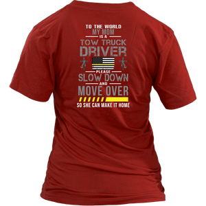 My Mom Is A Tow Truck Operator Shirt
