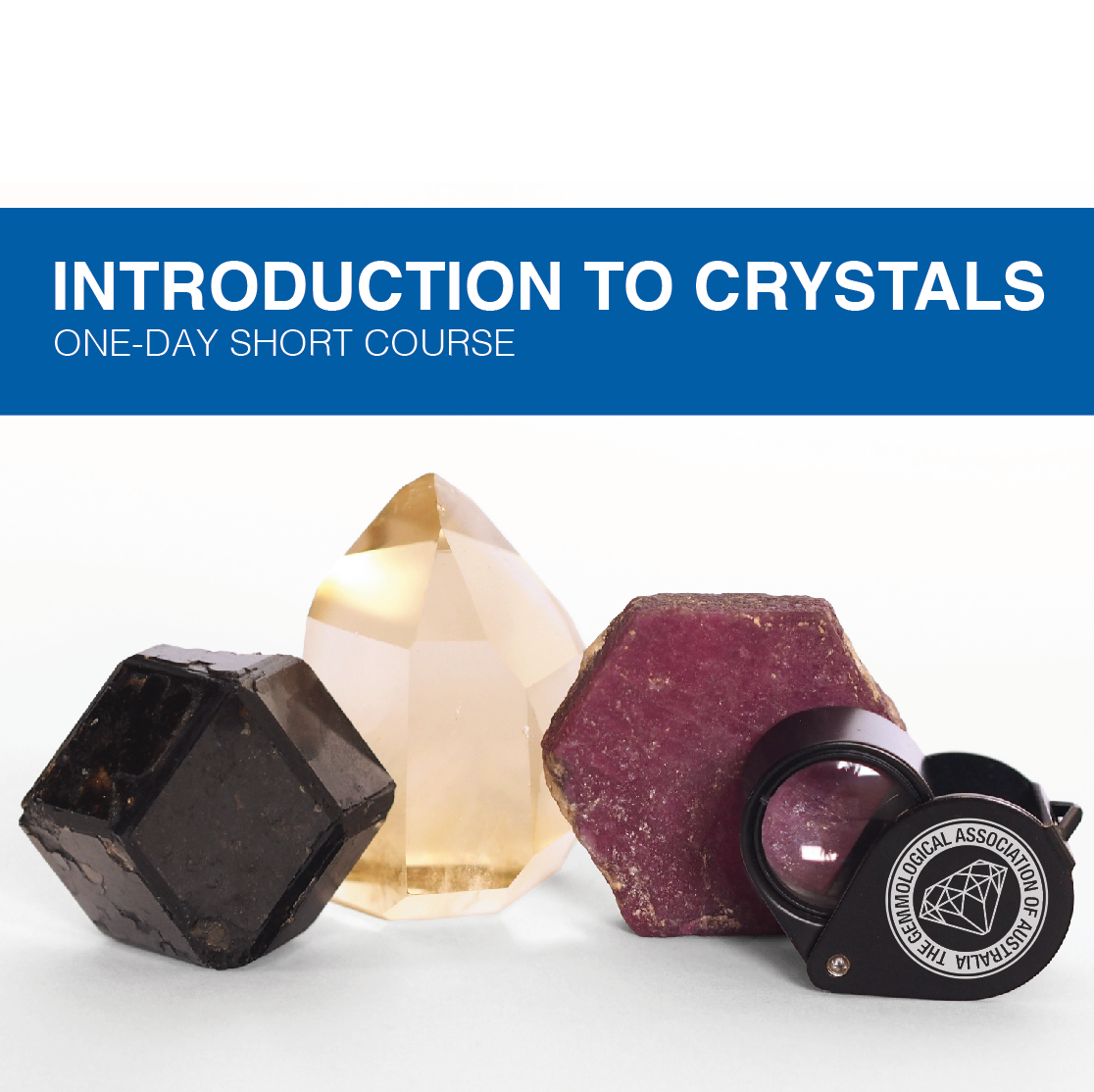 INTRODUCTION TO CRYSTALS - NOV 24TH