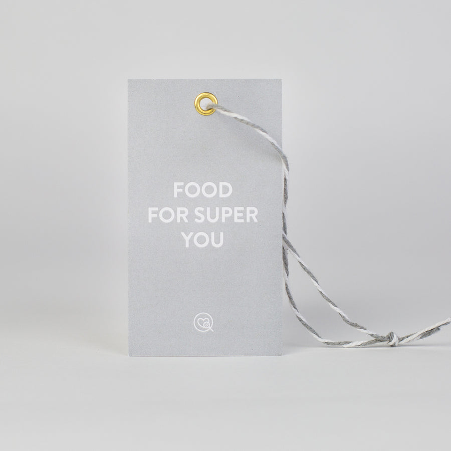 "Gift Tag | ""Food For Super You"""