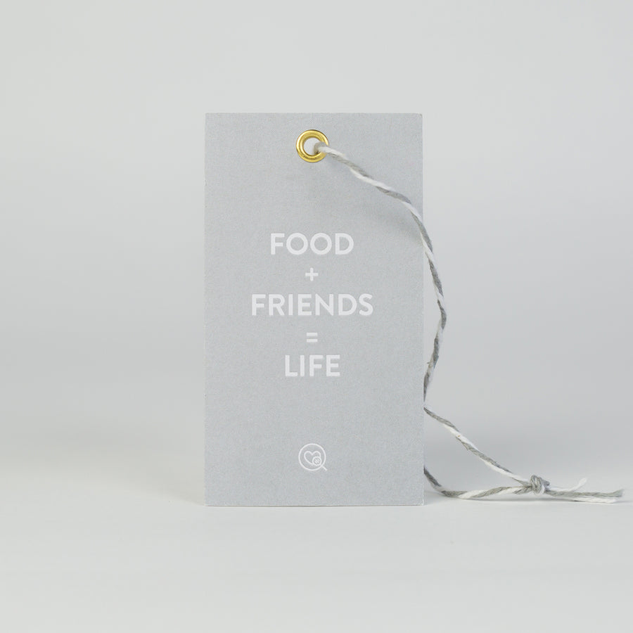 "Gift Tag | ""Food + Friends = Life"""