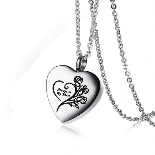 Always in my heart Cremation Necklace