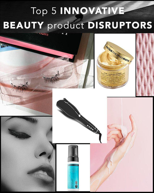Top 5 Innovative Beauty Product Disruptors