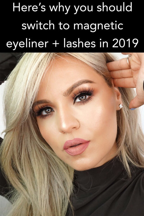 Why you should switch to magnetic eyeliner and lashes in 2019