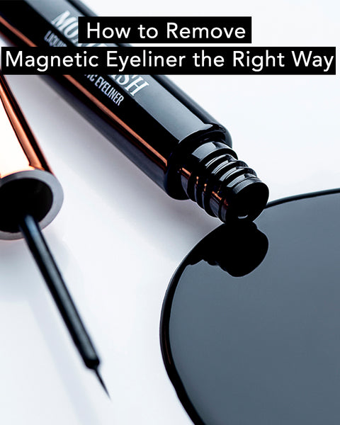 Here is how to remove magnetic eyeliner the right way with a step by step guide.