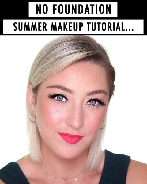 Get the look with this no foundation summer makeup tutorial!