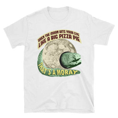 That's A Moray T-Shirt