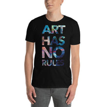 Load image into Gallery viewer, Art Has No Rules Unisex T-Shirt