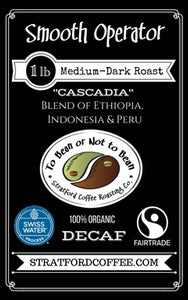 "Decaf - Medium-Dark Roasted ""Smooth Operator"" (Swiss Water Decaf, Fair Trade Organic)"