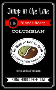 "Blonde Roast - Columbia - ""Jump in the Line"""