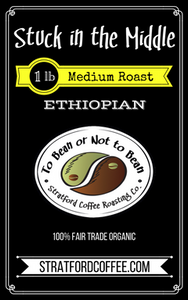 "Medium Roasted Ethiopian - ""Stuck in the Middle"""