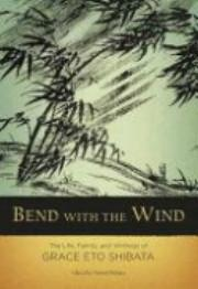 Bend With The Wind (Hardcopy)