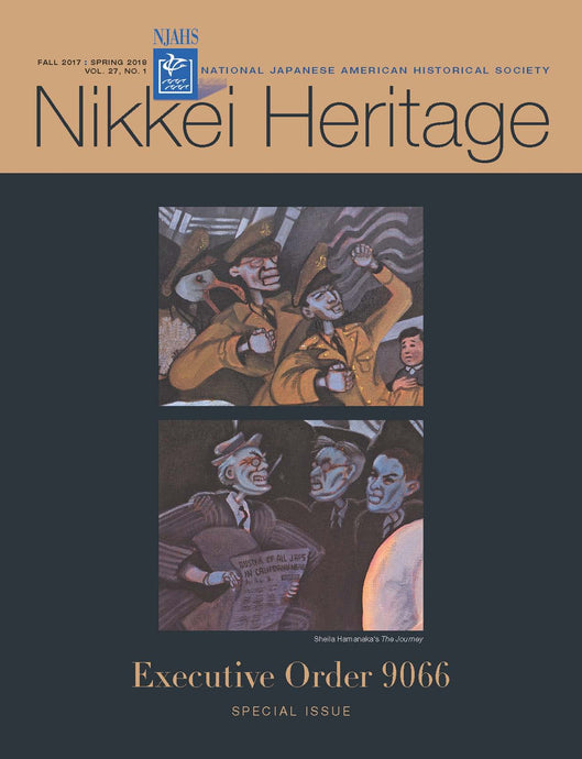 Nikkei Heritage - Executive Order 9066 Special Issue
