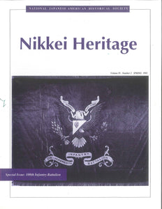 Nikkei Heritage - Special Issue: 100th Infantry Battalion