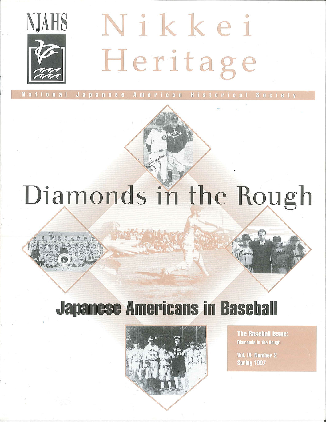 Nikkei Heritage - The Baseball Issue: Diamonds in the Rough