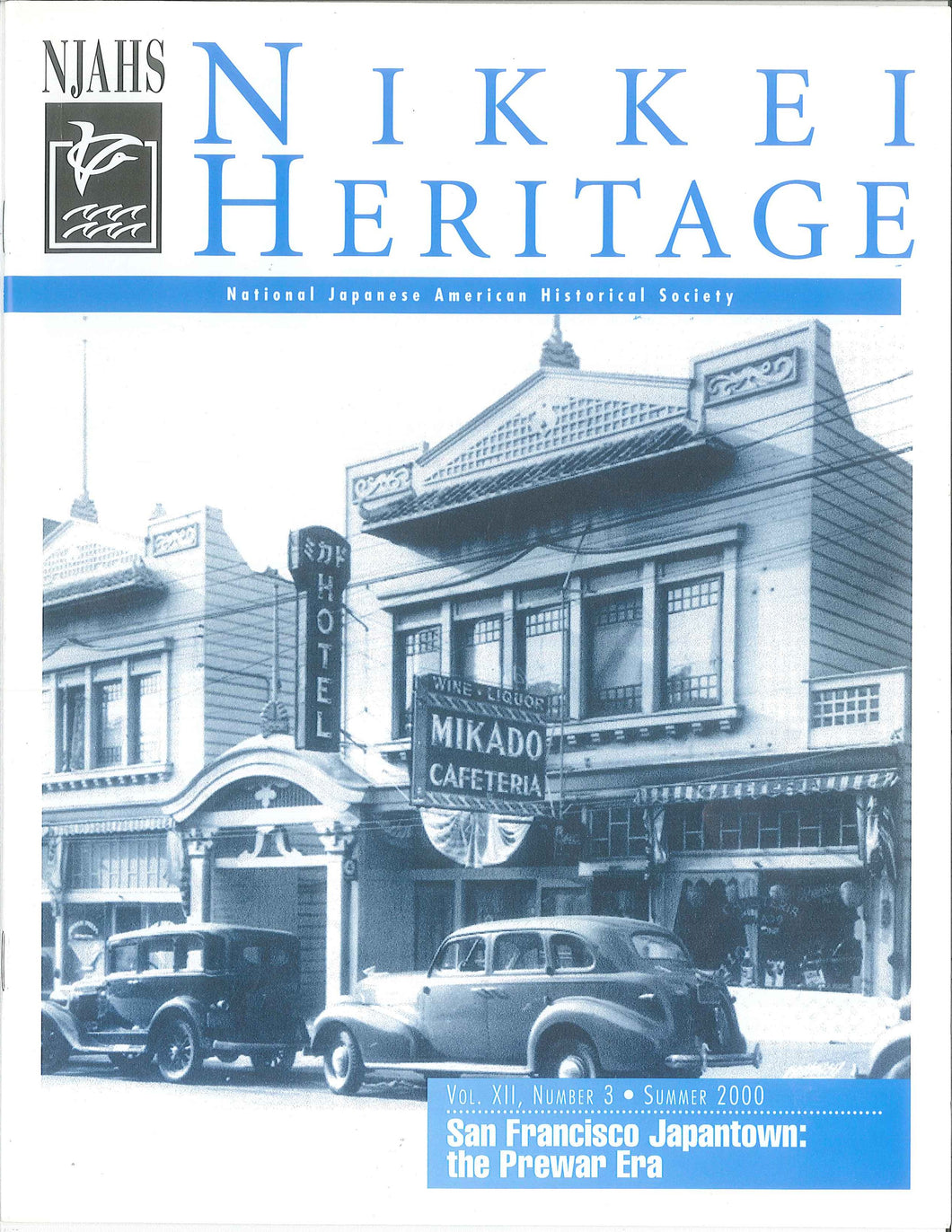 Nikkei Heritage - San Francisco Japantown: the Prewar Era