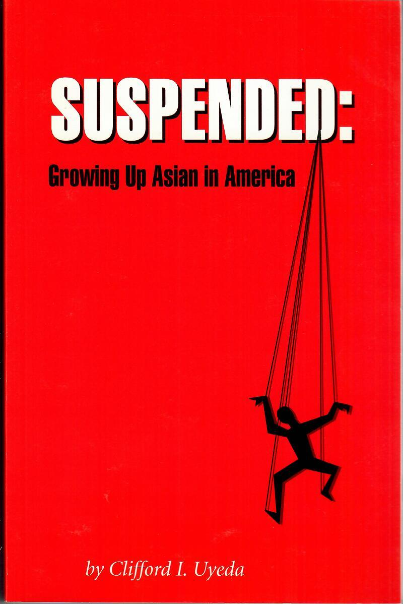 Suspended - Growing Up Asian in America