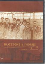 Blossoms & Thorns - A Community Uprooted